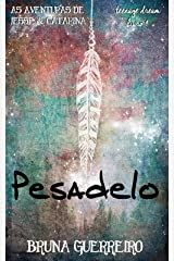 Pesadelo (As Aventuras de Jesse & Catarina Livro 4) eBook Kindle