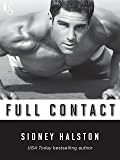 Full Contact: A Worth the Fight Novel (Worth the Fight series Book 2)