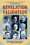 Revelation Validation: An Investigation into the Origin of The Urantia Book