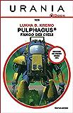 Pulphagus®: fango dei cieli (Urania)