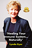 Healing Your Immune System …Naturally