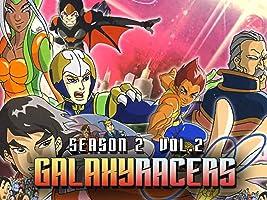 Galaxy Racers: Season 2, Vol. 2