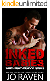 Inked Babies (Inked Brotherhood 6): Inked Boys