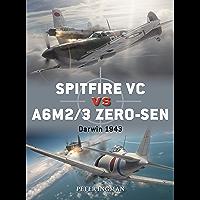 Spitfire VC vs A6M2/3 Zero-sen: Darwin 1943 (Duel Book 93)