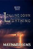 Calling Down the Lightning: Bahama Series
