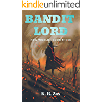 Bandit Lord - (New World Book 3)