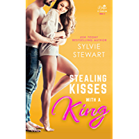 Stealing Kisses With a King: A Royal Romantic Comedy (Kings of Carolina Book 3)