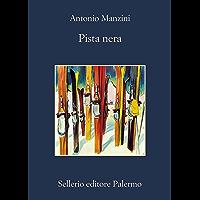 Pista nera (Il vicequestore Rocco Schiavone Vol. 1)