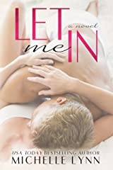 Let Me In (The Invisibles: Grant & Jessa) Kindle Edition