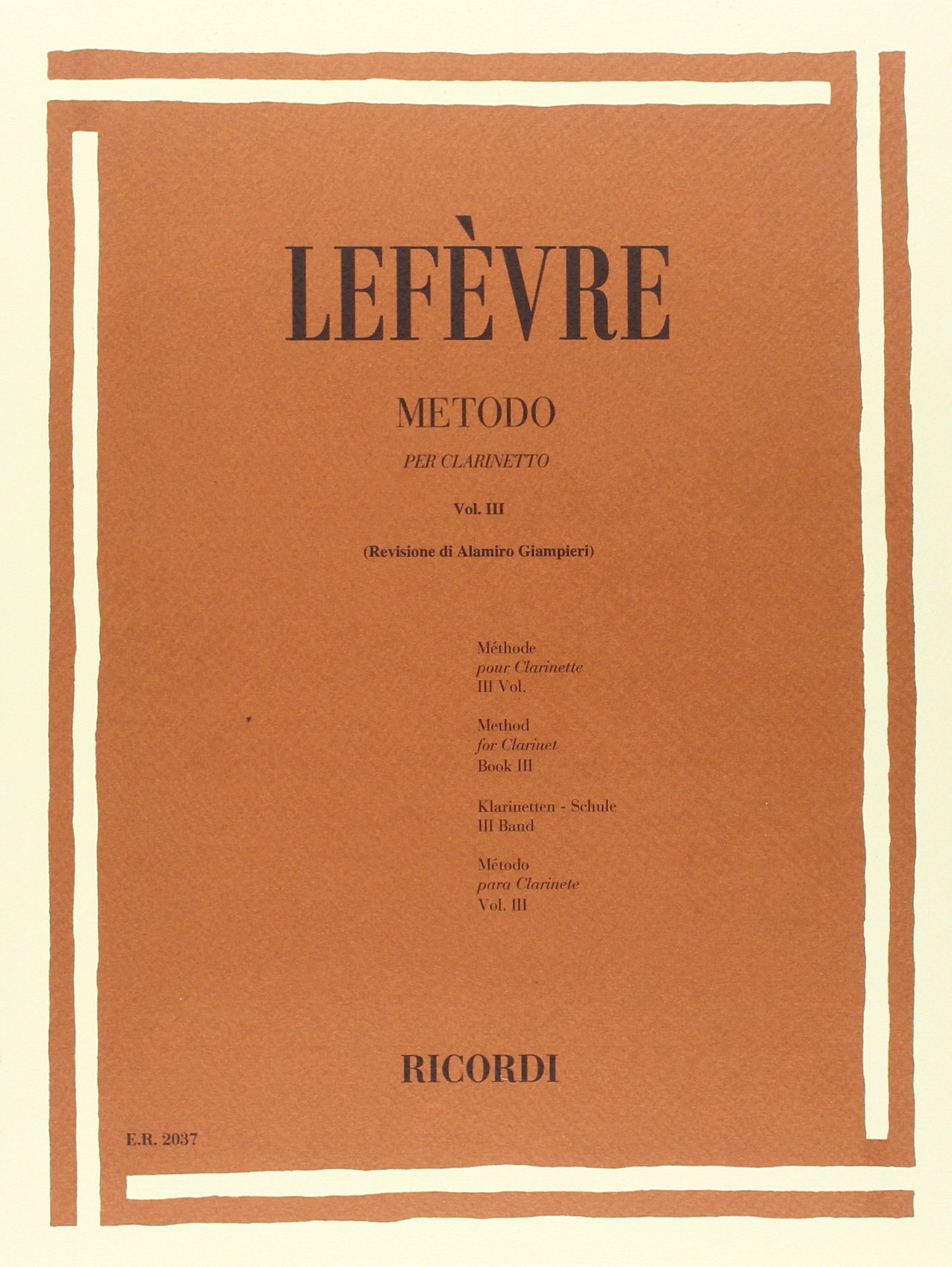 METODO PER CLARINETTO - VOL. 3 (Francese) Copertina flessibile – 1 giu 1978 LEFEVRE J.X. Ricordi B00009KO60 Musique