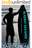 Already Designed (The South Haven Crew Book 1)