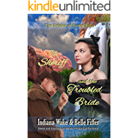 The Sheriff and the Troubled Bride (The Brides of Sioux Falls Book 3)