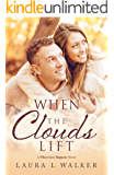 When the Clouds Lift (When Love Happens Book 1)