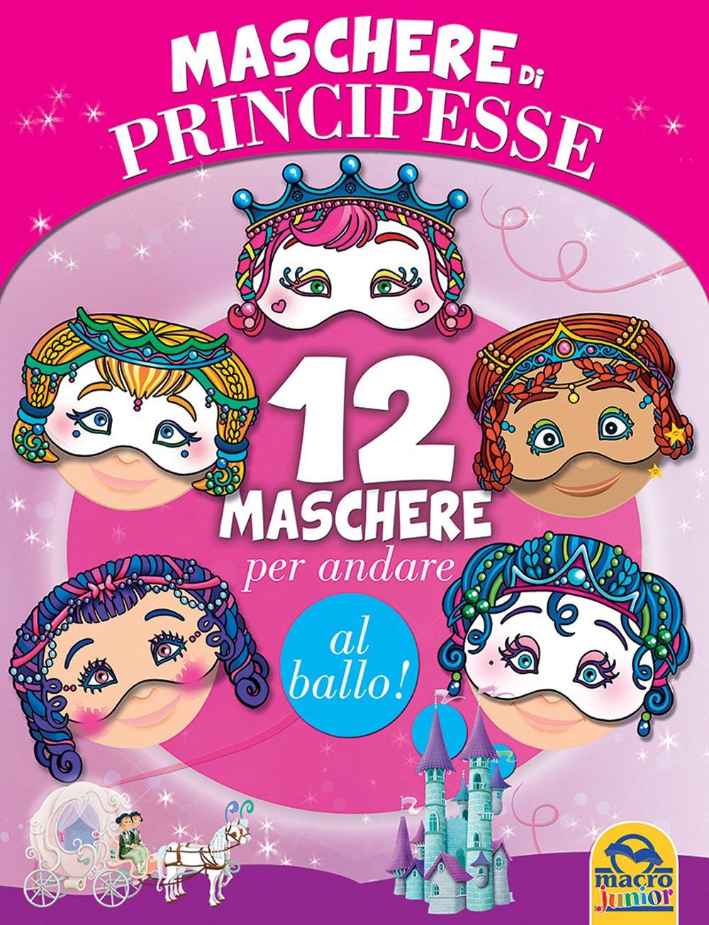 Maschere Di Principesse 12 Maschere Per Andare Al Ballo Amazon