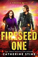 Fireseed One (A Fireseed novel Book 1) Kindle Edition