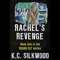 Rachel's Revenge (Rough Cut Book 5) (English Edition)