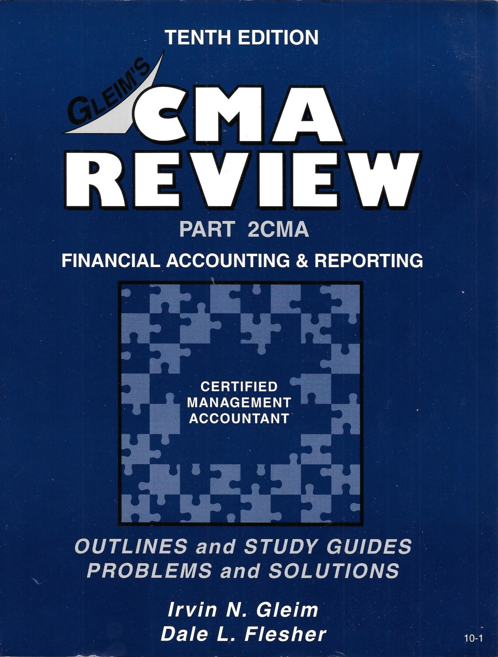 CMA/CFM Review Part 2CMA: Financial Accounting and Reporting, Tenth  Edition: Irvin N. Gleim: 9781581941241: Amazon.com: Books