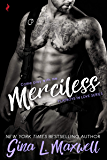 Merciless (Playboys in Love Book 3)