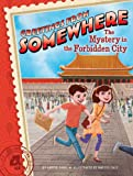 The Mystery in the Forbidden City (Greetings from Somewhere)