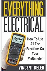 Everything Electrical How To Use All The Functions On Your Multimeter Kindle Edition