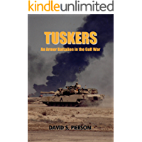TUSKERS: An Armor Battalion in the Gulf War
