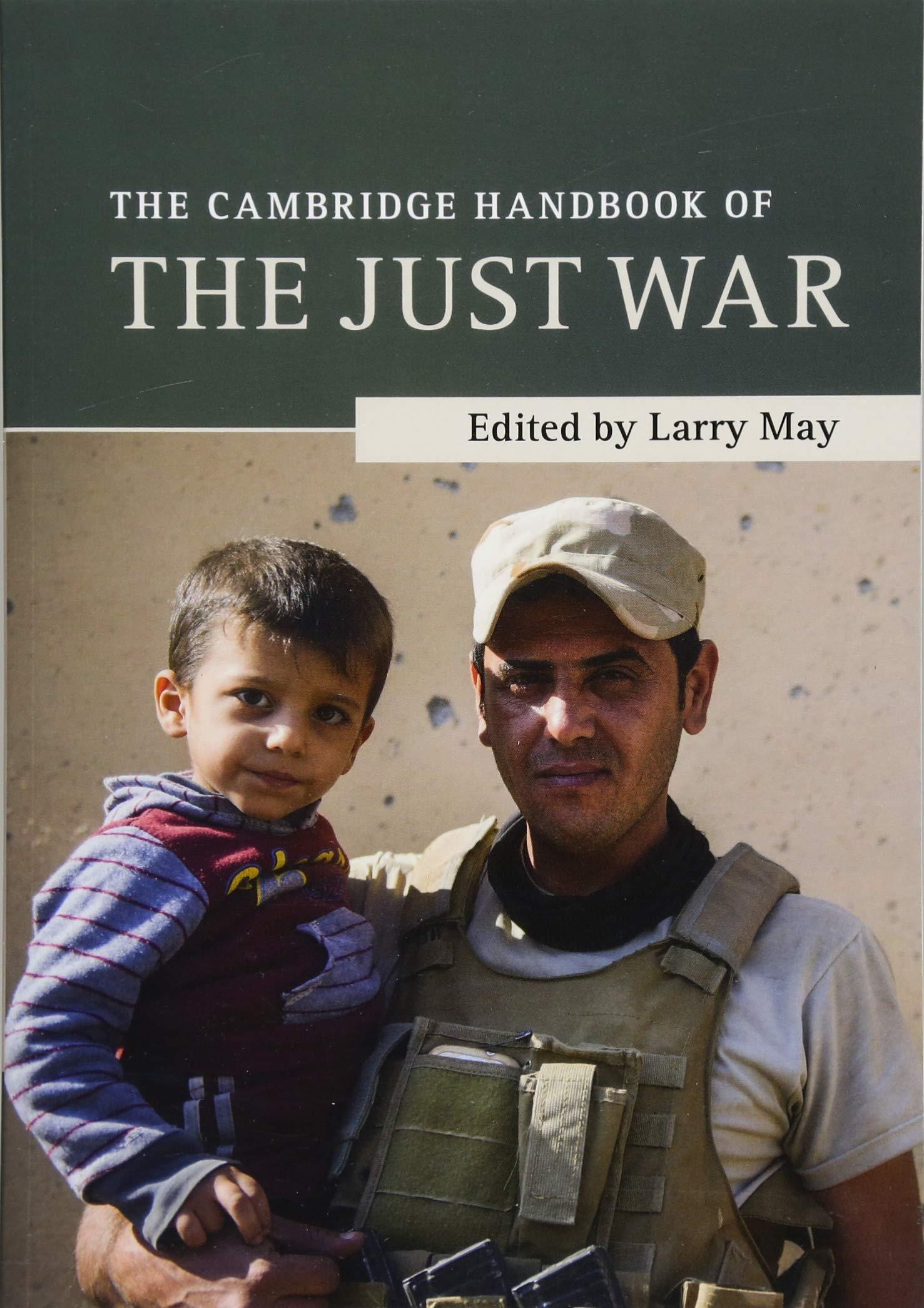 The Cambridge Handbook of the Just War (Cambridge Handbooks in Philosophy) pdf