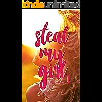 Steal My Girl 1: Amore Bugiardo