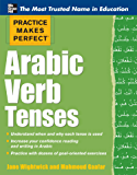 Practice Makes Perfect: Arabic Verb Tenses (Practice Makes Perfect Series)