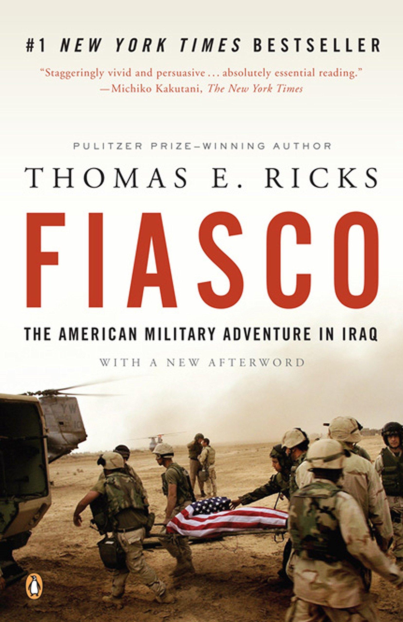 Amazon.com: Fiasco: The American Military Adventure in Iraq, 2003 to ...