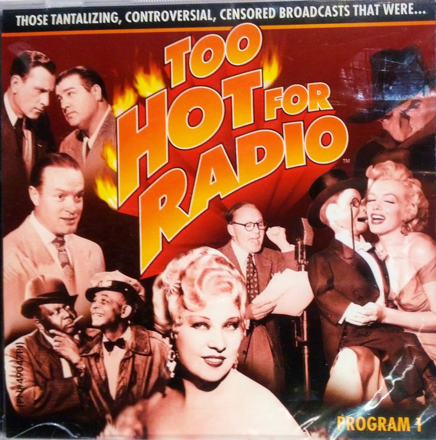Too Hot for Radio: Program 1