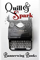 Quill & Spark: Fall 2015 Kindle Edition