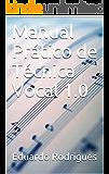 Manual Prático de Técnica Vocal 1.0