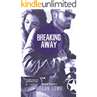 Breaking Away (Rocking Racers Book 3) (English Edition)