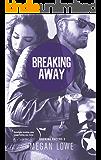 Breaking Away (Rocking Racers Book 3)