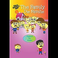 THE FAMILY - DIE FAMILIE: Happy Language Kids - Englisch Kinder(n) leicht gemacht! (English Edition)