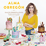 Dulces maravillosos: Drip cakes, unicornios, sirenas... la última moda en