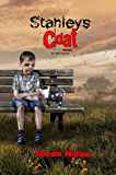 Stanley's Coat: A shocking true story of child abuse and sadistic mental torture