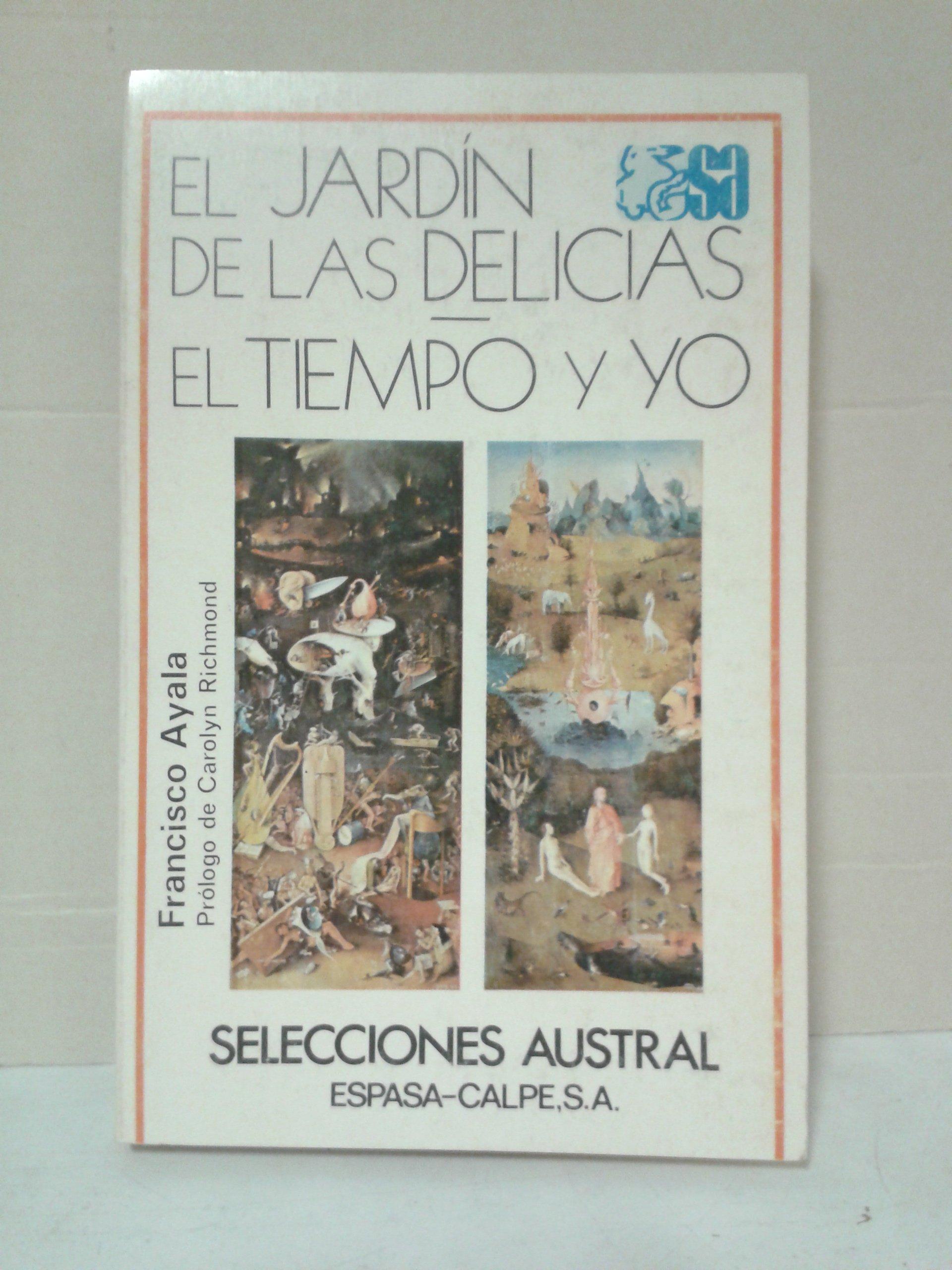 El Jardin De Las Delicias: Amazon.es: Ayala, F.: Libros