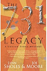 The 731 Legacy (The Cotten Stone Mysteries) Paperback