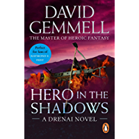 Hero In The Shadows: A captivating and breath-taking page-turner from the master of heroic fantasy (Drenai Book 3)