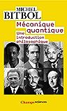 Mécanique quantique: Une introduction philosophique