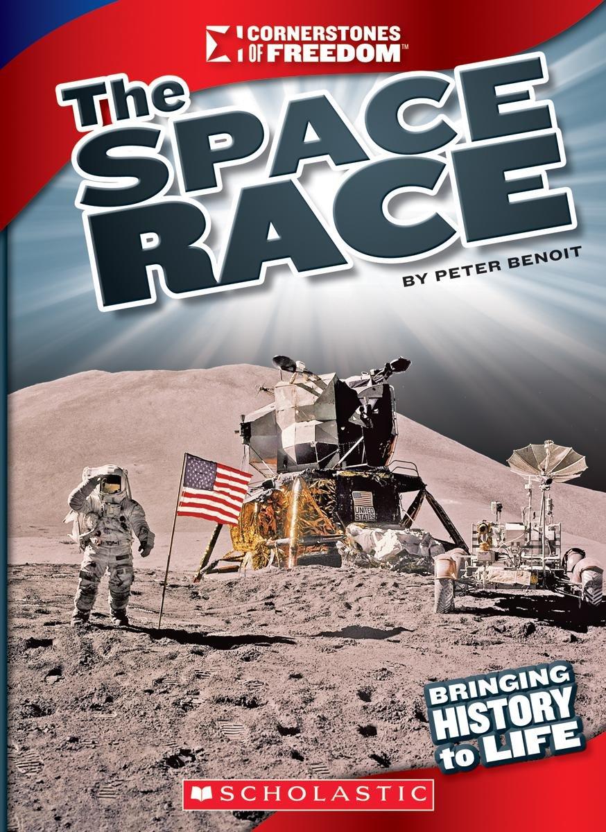 The Space Race (Cornerstones of Freedom)