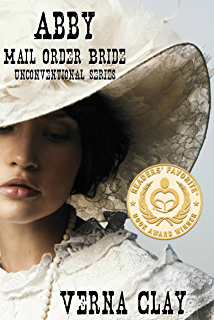 Abby: Mail Order Bride (Unconventional Series Book 1)
