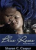 Blue Roses (Reunited Series Book 1)