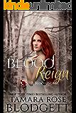 Blood Reign (#4): Dark Paranormal Vampire Romance (The Blood Series)