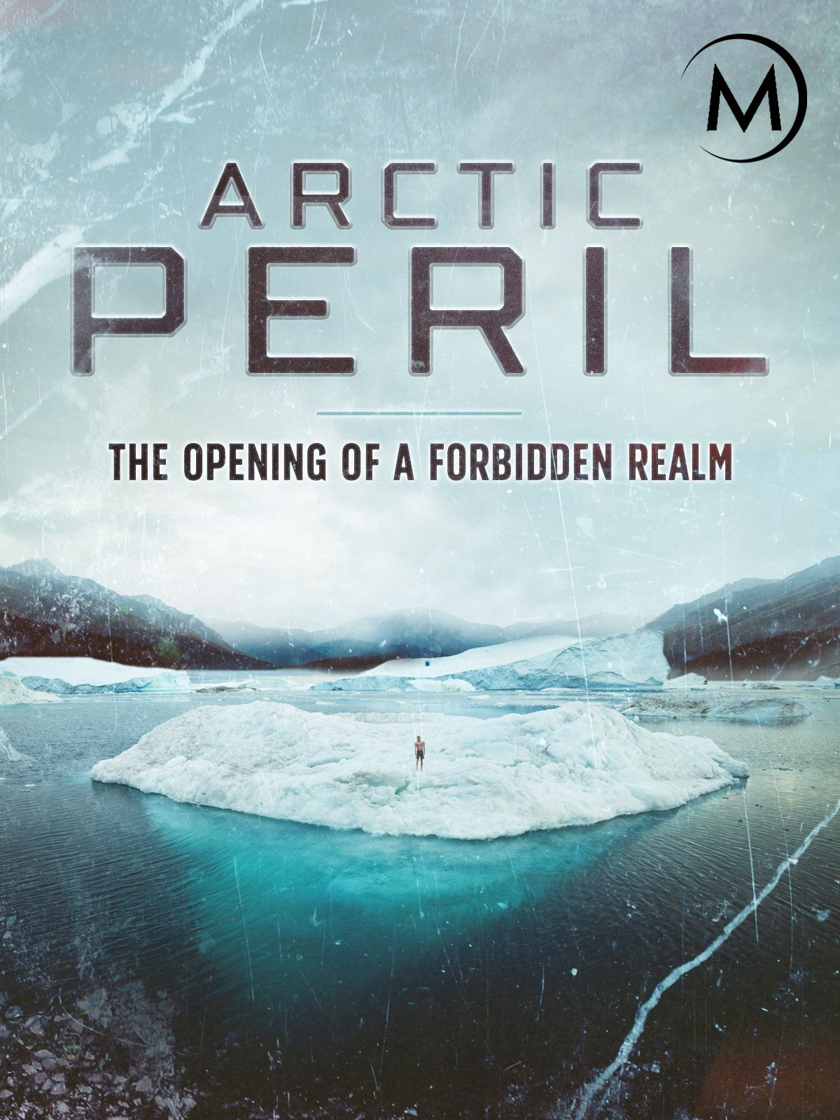 Arctic Peril The Opening of a Forbidden Realm