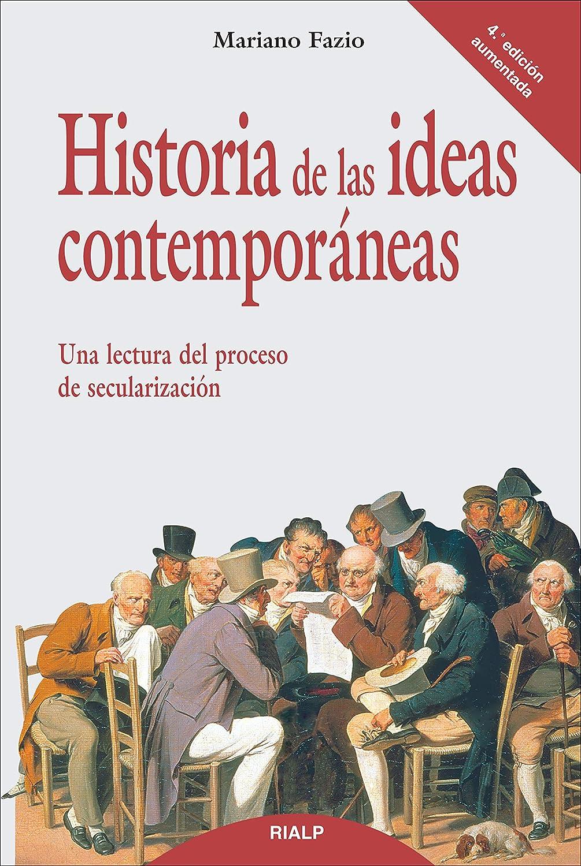 Historia de las ideas contemporáneas (Historia y Biografías) eBook ...