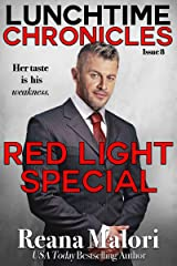 Lunchtime Chronicles: Red Light Special Kindle Edition
