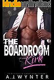 The Boardroom: Kirk (The Billionaires of Torver Corporation Book 2)