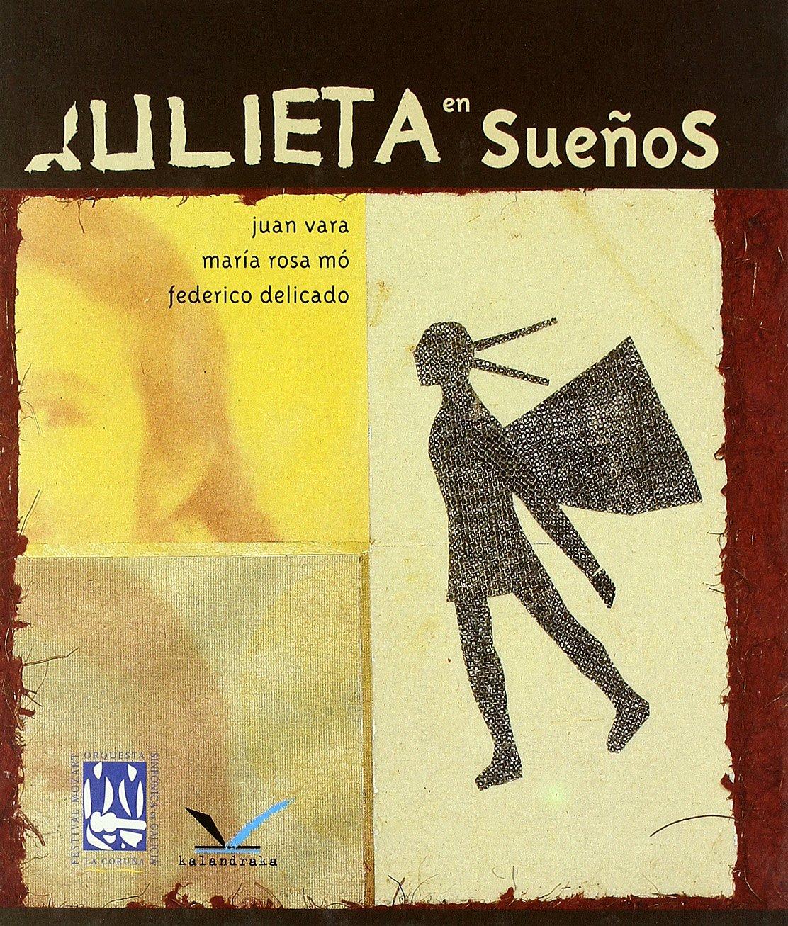 Julieta en sueños + CD (Sondecuento): Amazon.es: Vara, Juan, Mo ...